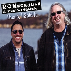 RonDonJuan and the Wingmen There I Said It CD